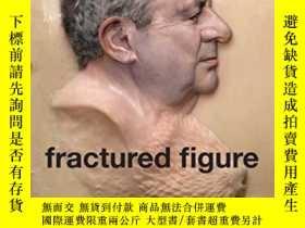 二手書博民逛書店Fractured罕見Figure Volume IiY3437
