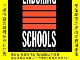 二手書博民逛書店Enduring罕見Schools: Problems And Possibilities-持久學校:問題與可能性