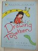 【書寶二手書T7/少年童書_GPA】Drawing Together_Mimi Thebo