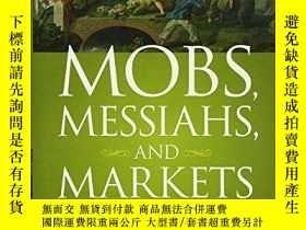 二手書博民逛書店Mobs,罕見Messiahs, And MarketsY256260 William Bonner Wile