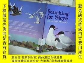 二手書博民逛書店Searching罕見for Skye An Arctic Te