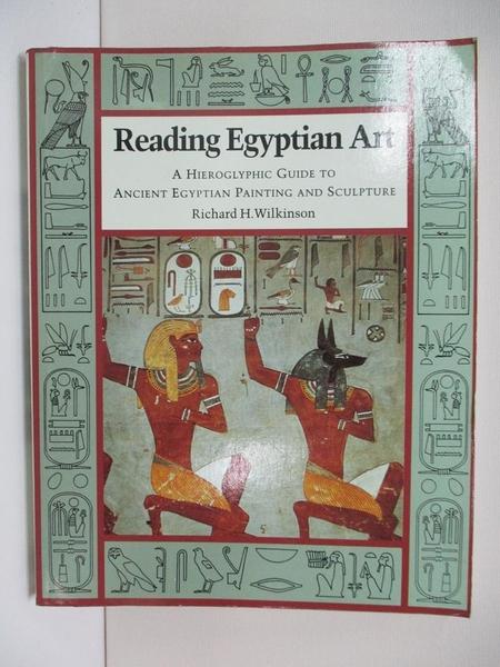 【書寶二手書T1/建築_DJP】Reading Egyptian Art: A Hieroglyphic Guide to…