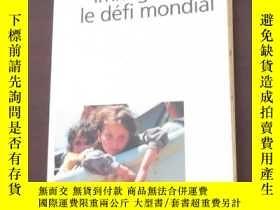 二手書博民逛書店Immigration罕見: le défi mondialY1