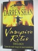 【書寶二手書T1/原文小說_AW7】Vampire Rites Trilogy (The Saga of Darren Shan)_Darren Shan