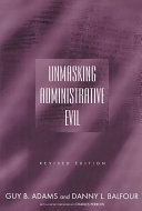 二手書博民逛書店 《Unmasking Administrative Evil》 R2Y ISBN:076561250X│Routledge