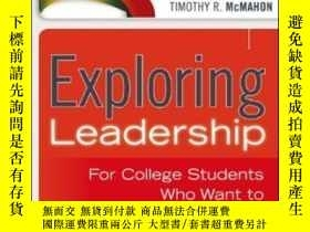 二手書博民逛書店Exploring罕見Leadership: For College Students Who Want To M