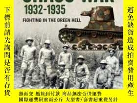 二手書博民逛書店THE罕見CHACO WAR 1932-1935 Latin America at War 20-查科戰爭1932