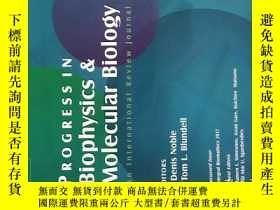 二手書博民逛書店Progress罕見in Biophysics & Molecular Biology An Internatio