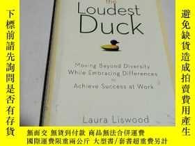 二手書博民逛書店The罕見Loudest Duck: Moving Beyond