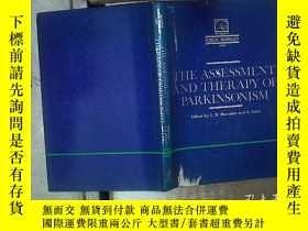 二手書博民逛書店THE罕見ASSESSMENT AND THERAPY OF PARKINSONISM 帕金森綜合征的評估與治療奇