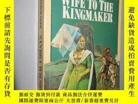二手書博民逛書店Wife罕見to the Kingmaker by Sandra