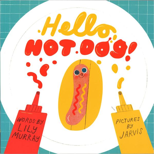【麥克書店】HELLO HOT DOG!/ 英文繪本 《主題: 幽默 Humor》