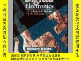 二手書博民逛書店Digital罕見Electronics: A Practical Approach-數字電子學:一種實用的方法奇