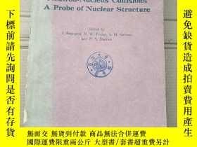 二手書博民逛書店neutron-nucleus罕見collisions a probe of nuclear structure(