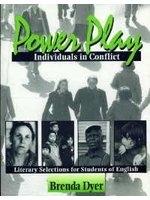 二手書《Power Play-Individuals in Conflict: Literary Selections for Students of English》 R2Y ISBN:0131220462