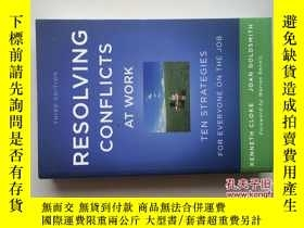 二手書博民逛書店Resolving罕見Conflicts at Work: Te