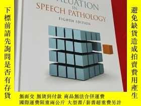 二手書博民逛書店Diagnosis罕見and Evaluation in Speech Pathology (8th Editio