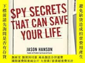 二手書博民逛書店Spy罕見Secrets That Can Save Your LifeY256260 Jason Hanso