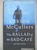 【書寶二手書T7/原文小說_MPL】The Ballad Of The Sad Café-and other stori