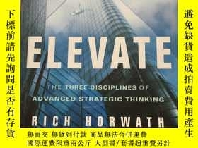 二手書博民逛書店Elevate:罕見The Three Disciplines of Advanced Strategic Thi