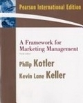 二手書博民逛書店 《A Framework for Marketing Management》 R2Y ISBN:0137131844│KevinLaneKellerPhilipKotler