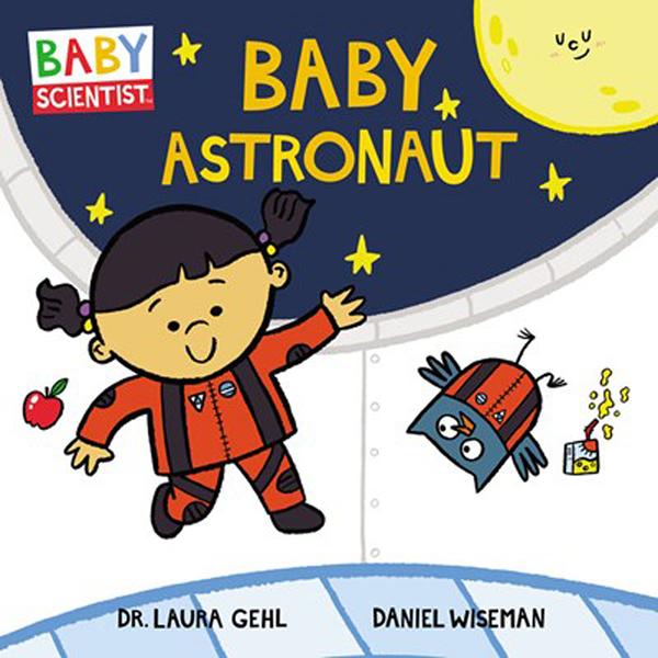 【麥克書店】BABY ASTRONAUT/BABY SCIENTIST /硬頁書《主題: 科學.職業.太空人》