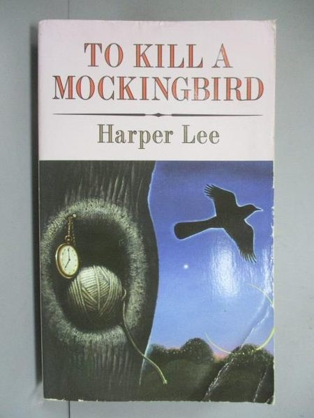 【書寶二手書T4/原文小說_IPT】To Kill a Mockingbird_Harper Lee