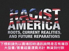 二手書博民逛書店Racist罕見AmericaY255174 Joe R. Feagin Routledge 出版2014