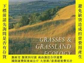二手書博民逛書店Grasses罕見And Grassland EcologyY2