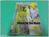 (二手書)Scoop up the moon