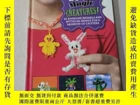 二手書博民逛書店LOOM罕見Magic CREATURES:織機神奇生物Y212829