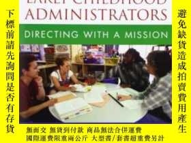 二手書博民逛書店Handbook罕見For Early Childhood Administrators: Directing W