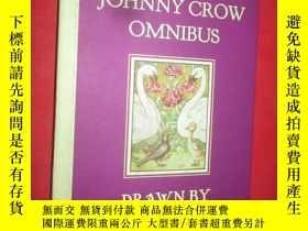二手書博民逛書店The罕見Johnny Crow Omnibus Featuring Johnny ( 16開,硬精裝) 【詳見圖