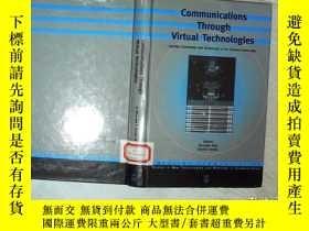 二手書博民逛書店COMMUNICATIONS罕見THROUGH VIRTUAL TECHNOLOGIES 通過虛擬技術進行通信 1