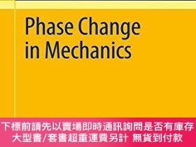 二手書博民逛書店Phase罕見Change In MechanicsY255174 Michel Frémond Spring