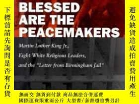 二手書博民逛書店【罕見】和平締造者是有福的Blessed Are The Pea