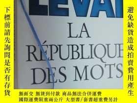二手書博民逛書店LA罕見RÉPUBLIQUE DES MOTS:De Mendès France à Chirac,dans le