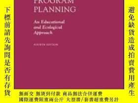 二手書博民逛書店Health罕見Program Planning: An Educational And Ecological A
