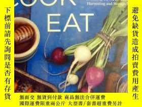 二手書博民逛書店英文原版罕見Grow Cook Eat: A Food Lover s Guide to Vegetable 美食