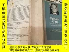 二手書博民逛書店Patriotic罕見Gore: Studies In The