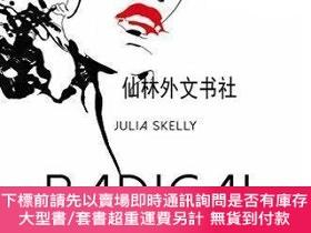 二手書博民逛書店【罕見】Radical Decadence: Excess in Contemporary Feminist Te