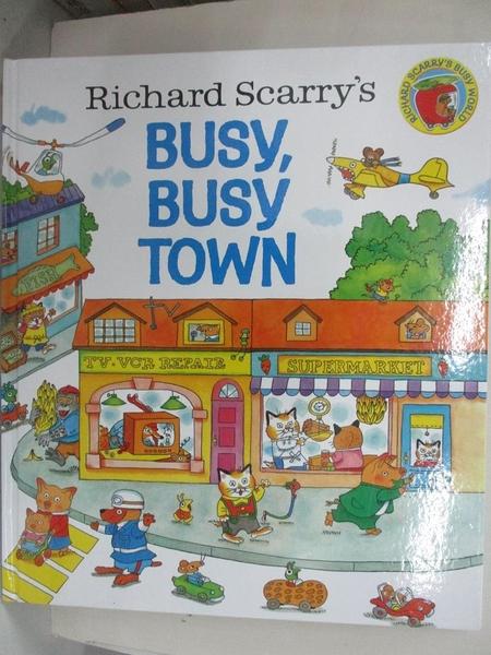 【書寶二手書T1/少年童書_JR7】Richard Scarry's Busy, Busy Town_Scarry