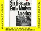 二手書博民逛書店The罕見Sixties And The End Of Modern AmericaY256260 David