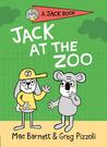 【英文讀本.橋梁書】JACK AT THE ZOO/A JACK BOOK/精裝 by Greg Pizzoli 《主題: 初階讀本.獨立閱讀》