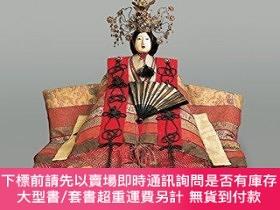 二手書博民逛書店Japanese罕見Dolls: The Fascinating World of NingyoY360448