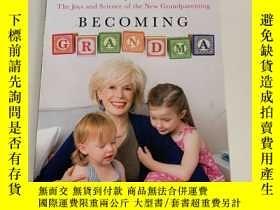 二手書博民逛書店Becoming罕見GrandmaY2670 Lesly Sta