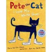 『繪本123‧吳敏蘭老師書單』--PETE THE CAT: I LOVE MY WHITE SHOES /精裝繪本