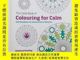二手書博民逛書店The罕見Little Book of Colouring for Calm: 100 Mandalas for