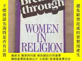 二手書博民逛書店Breakthrough罕見women in religion