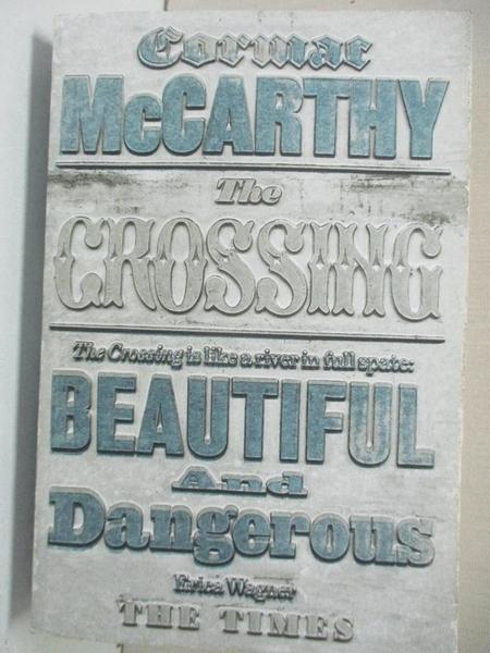 【書寶二手書T1/原文小說_BMG】The Crossing: The Border Trilogy 2_Cormac McCarthy